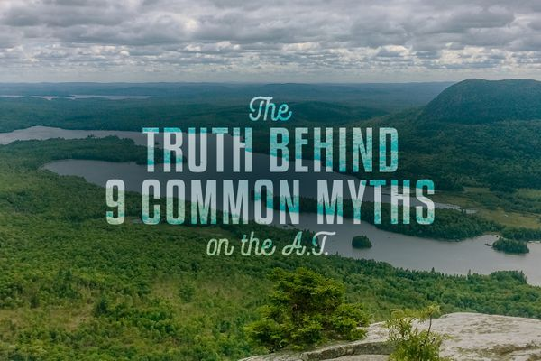 The Truth Behind 9 Common Appalachian Trail Myths