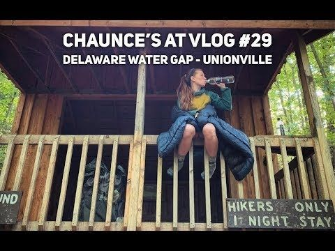 Chaunce's AT Vlog #29: Delaware Water Gap – Unionville