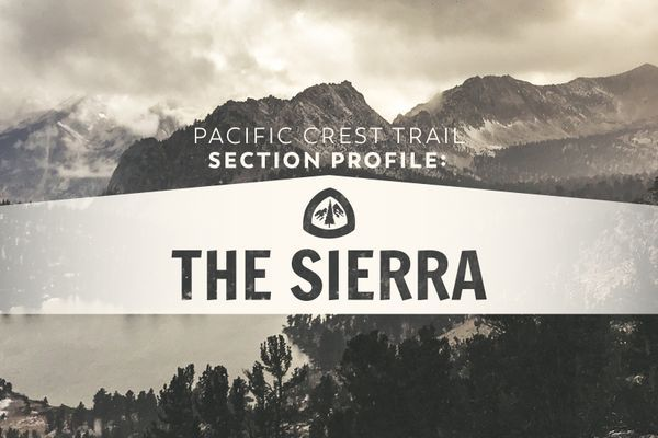 Pacific Crest Trail Section Profile: Sierra Nevada