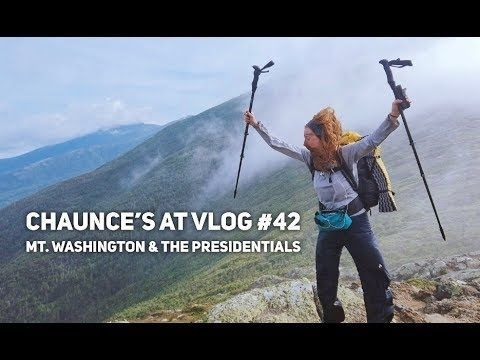 Chaunce's AT Vlog #42: Mt. Washington & the Presidentials