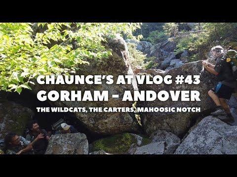 Chaunce's AT Vlog #43: Gorham – Andover