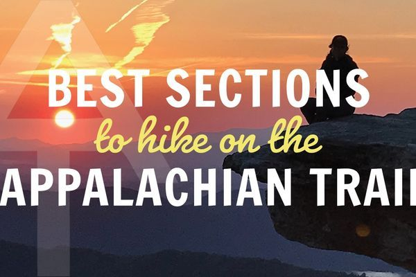 How to Hike the Best Sections of the Appalachian Trail