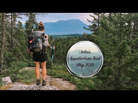 Julia's Appalachian Trail 2019 Vlog #28 Monson to Baxter State Park