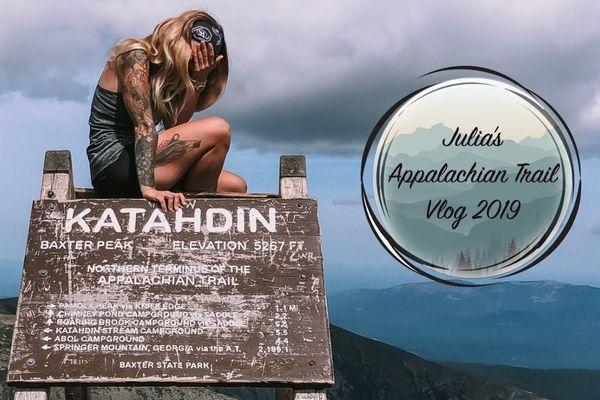 Julia's Appalachian Trail 2019 Vlog #29 Katahdin!!!!
