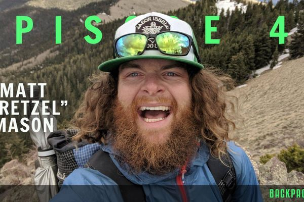 "Backpacker Radio 49: Matt ""Pretzel"" Mason on Shaking Down New Thru-Hikers, Gear Advice, Wildland Firefighting, and Also Everything"