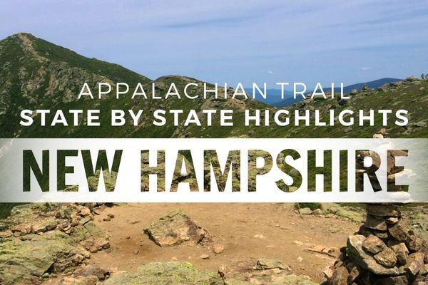 Appalachian Trail State Profile: New Hampshire