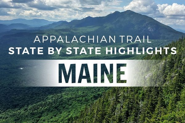 Appalachian Trail State Profile: Maine