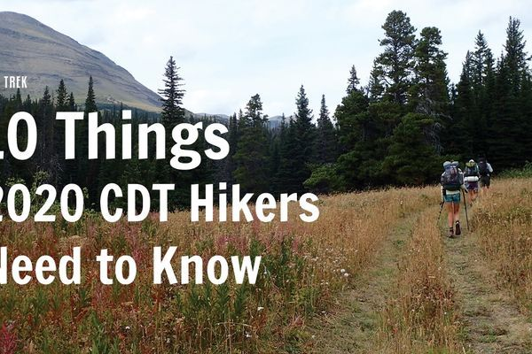 10 Things 2020 CDT Hikers Need to Know