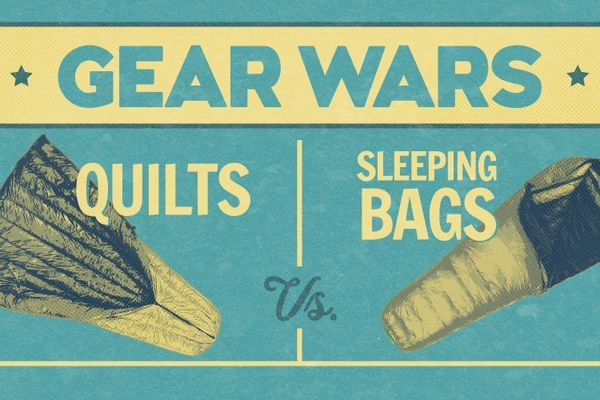 Gear Wars: Quilts Vs. Sleeping Bag