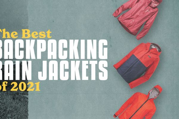 The Best Backpacking Rain Jackets of 2021