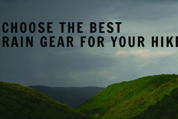 How to Choose the Proper Rain Gear for Your Hike