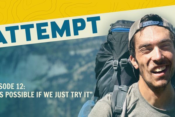 "The Attempt Episode 12: ""It's Possible if We Just Try It"""