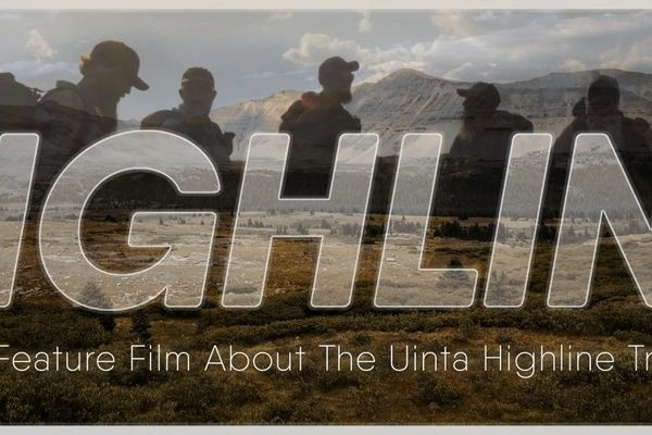 "[Film Highlight] ""Highline"": Ten Days on the Uinta Highline Trail"