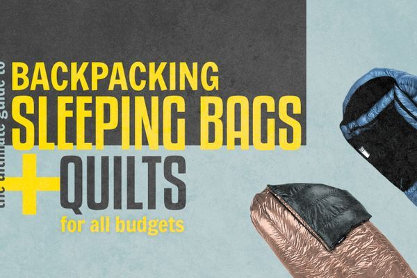 The Ultimate Guide to Backpacking Sleeping Bags and Quilts for All Budgets