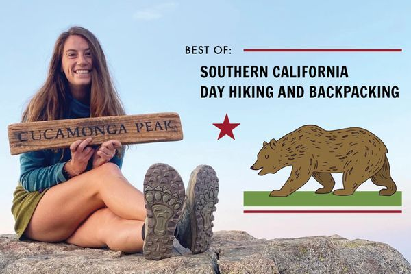Best of Southern California Backpacking and Day Hiking
