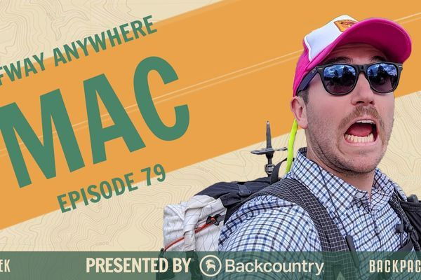 Backpacker Radio 79 | Mac from Halfway Anywhere
