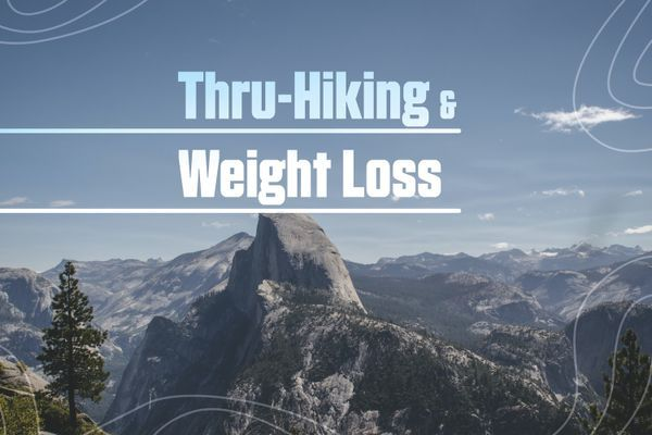 The Uncomfortable Truth About Thru-Hiking and Weight Loss