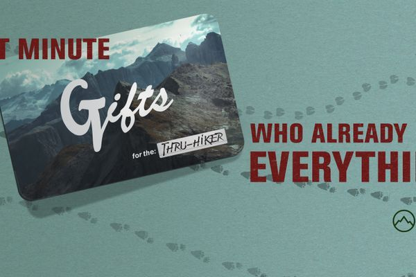 Last Minute Gift Ideas for the Thru-Hiker Who Already Has Everything