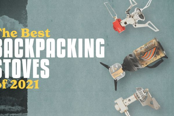 The Best Backpacking Stoves of 2021