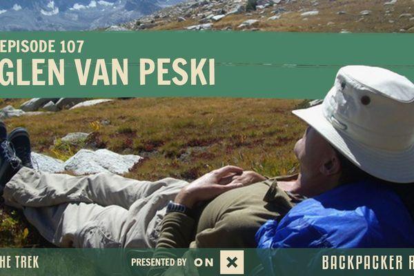 Backpacker Radio 107 | Glen Van Peski, Founder of Gossamer Gear