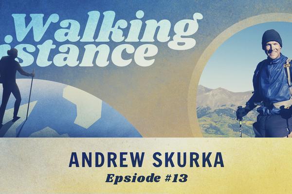 Walking Distance #13 | Andrew Skurka