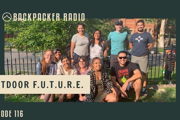 Backpacker Radio 116 | Outdoor F.U.T.U.R.E.