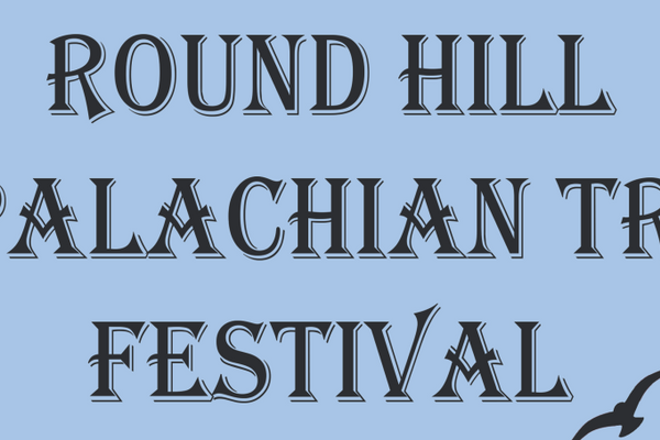 Round Hill Appalachian Trail Festival to Return This September